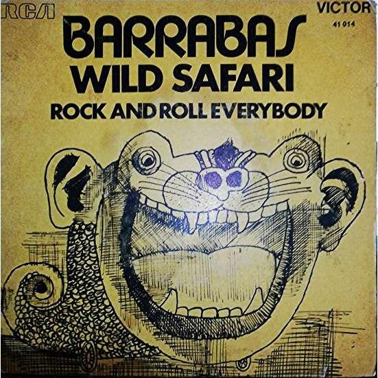 Barrabas Wild Safari / Rock And Roll Everybody