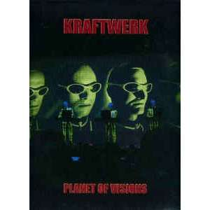 Planet of Visions (Indio CA USA 1 May 2004) Kraftwerk