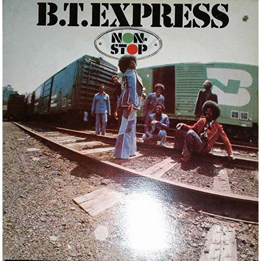 B.T. Express Non-Stop