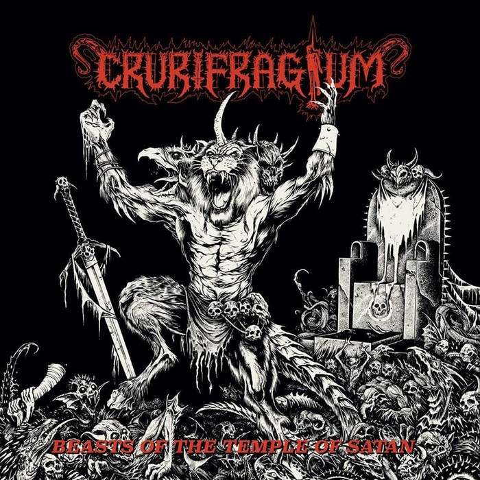 CRURIFRAGIUM Beasts of the Temple of Satan