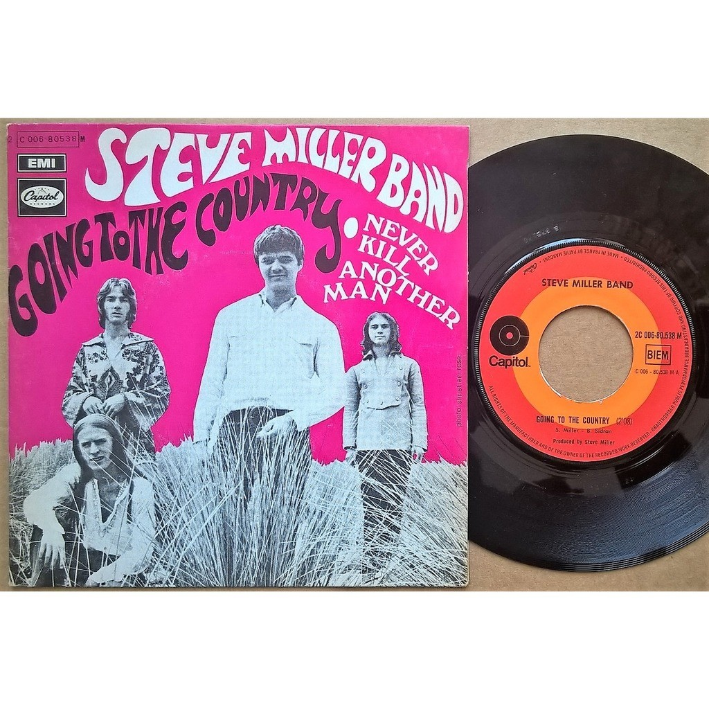 steve miller band going to the country / never kill another man