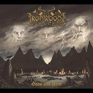 IRON WOODS Gods and Men