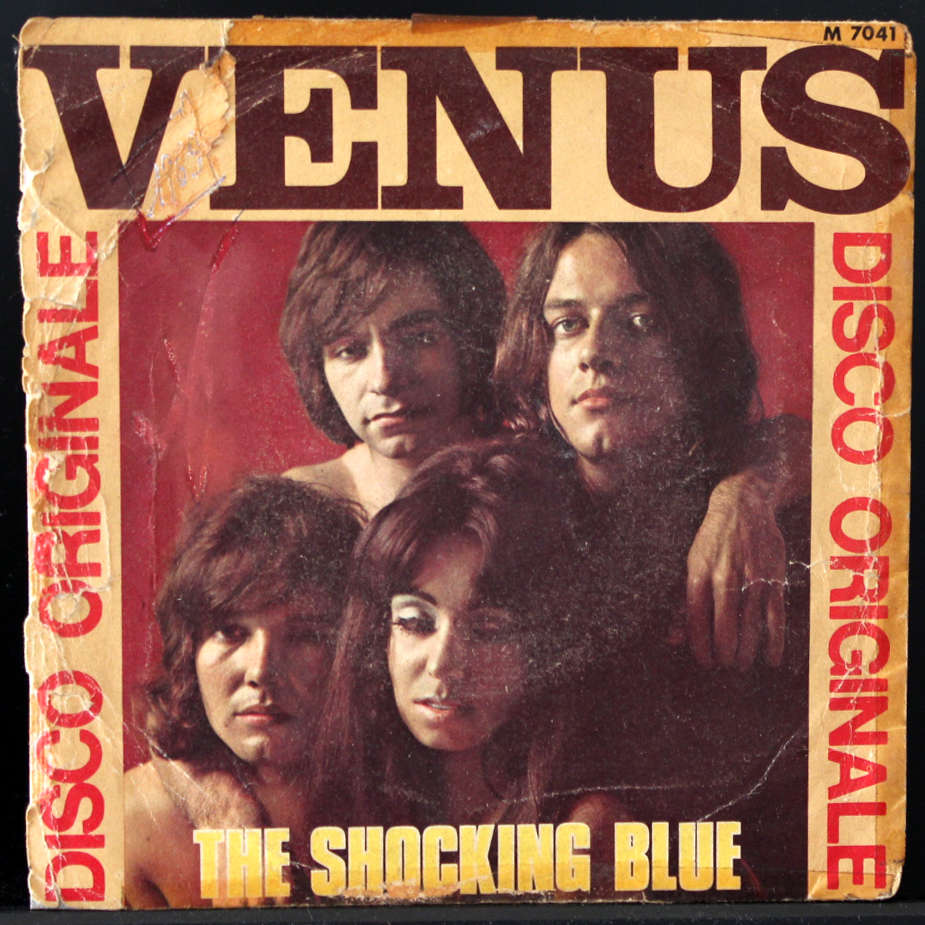 The Shocking Blue Venus / Hot Sand