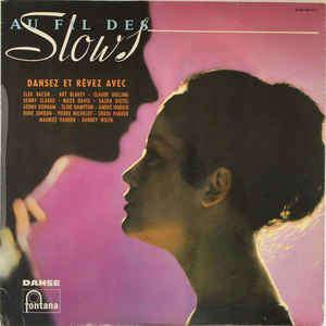 compilation . divers . various artists Au Fil Des Slows (Dansez Et Rêvez Avec)