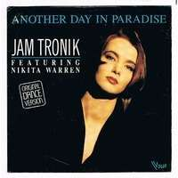 TRONIK JAM featuring NIKITA WARREN ANOTHER DAY IN PARADISE / GET ON THE RAZE