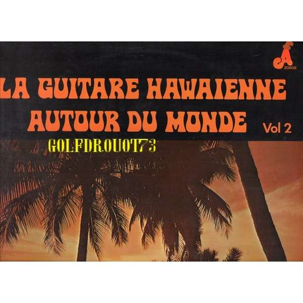 la guitare hawaienne autour du monde vol 2 by harry hougassian harry hougass lp with. Black Bedroom Furniture Sets. Home Design Ideas