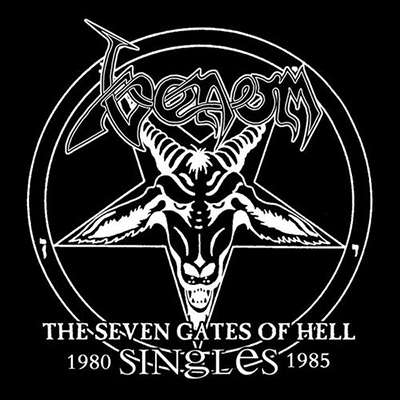 VENOM The Seven Gates of Hell - Singles 1980-1985