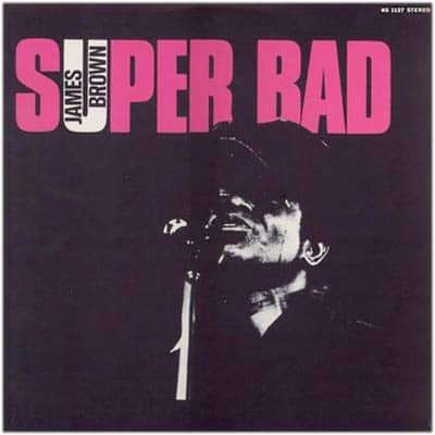 James Brown Super Bad