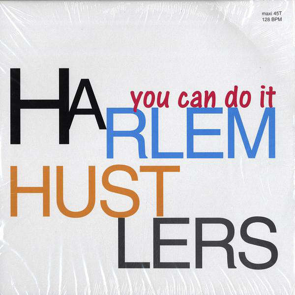 HARLEM HUSTLERS YOU CAN DO IT