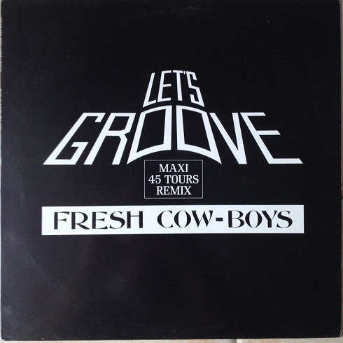 fresh cow-boys Let's Groove (PROMO)