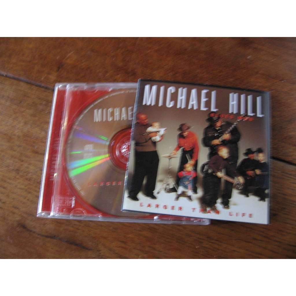 Michael Hill's Blues mob Larger than life