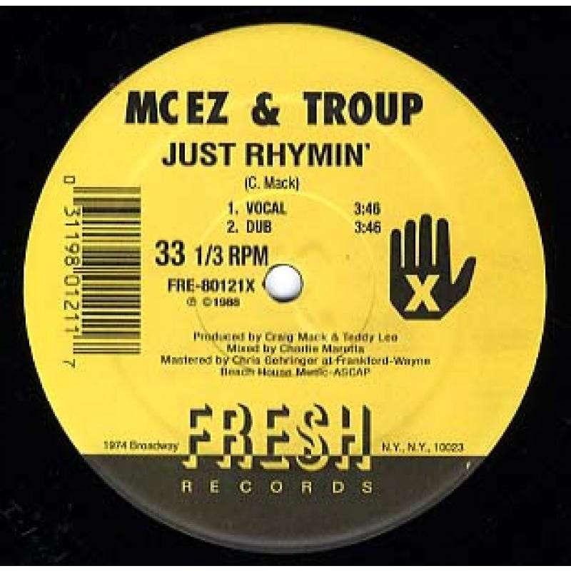 MC EZ & TROUP JUST RHYMIN' / GET RETARDED