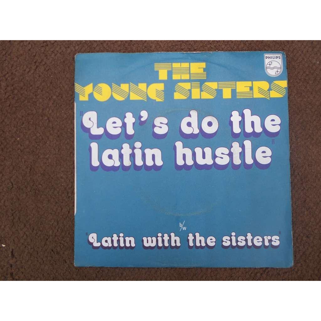 the young sisters let's do the latin hustle - latin with the sisters