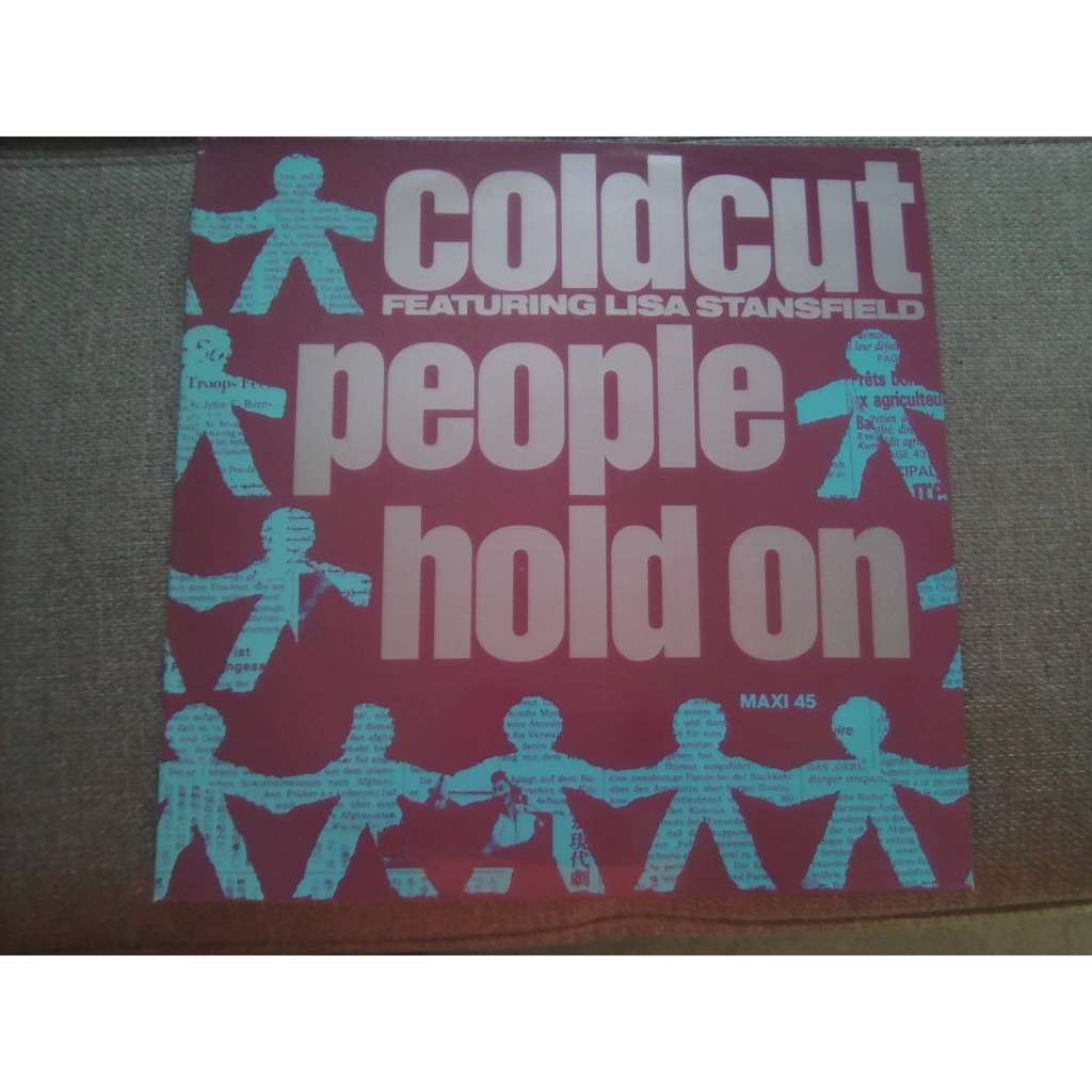 Coldcut Featuring Lisa Stansfield - People Hold O People Hold On (Full Length Disco Mix)