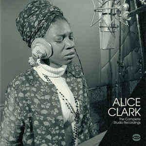 alice clark The Complete Studio Recordings 1968-1972