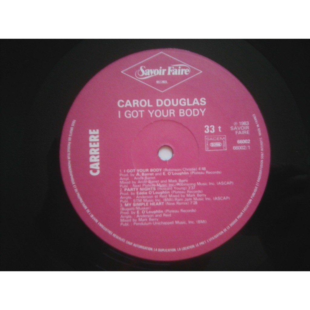Carol Douglas ‎– I Got Your Body Carol Douglas ‎– I Got Your Body