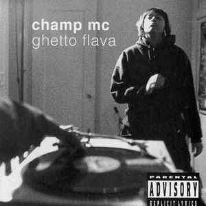Champ Mc Ghetto Flava