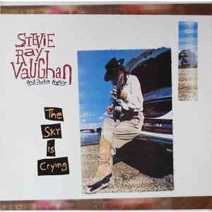 The Sky Is Crying Stevie Ray Vaughan & Double Trouble