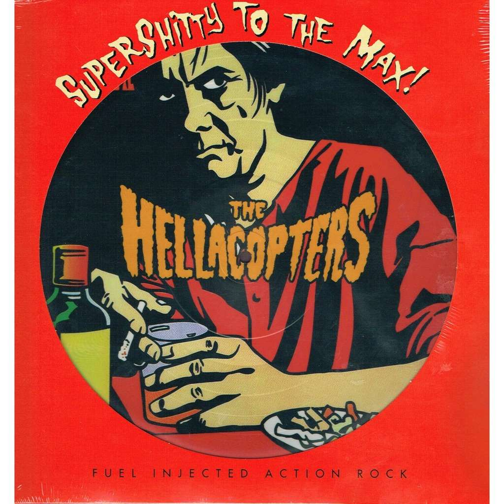 The Hellacopters Supershitty To The Max! (lp) Ltd Edit Pict-Disc -Sweden