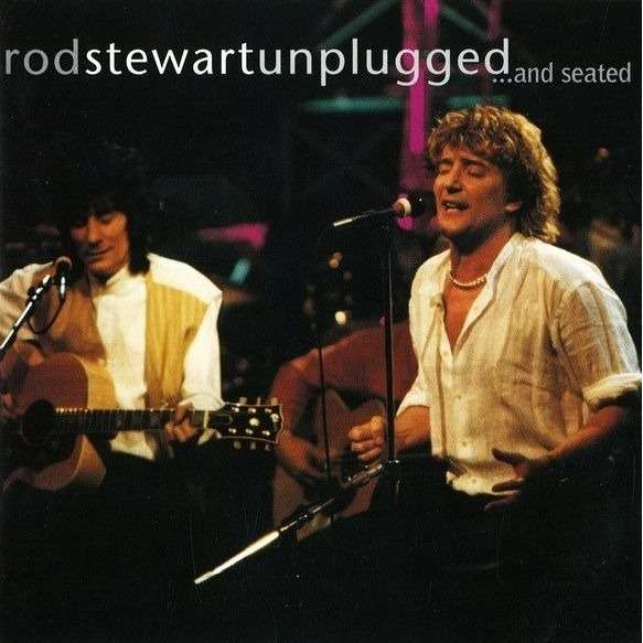 Rod Stewart Unplugged ...And Seated