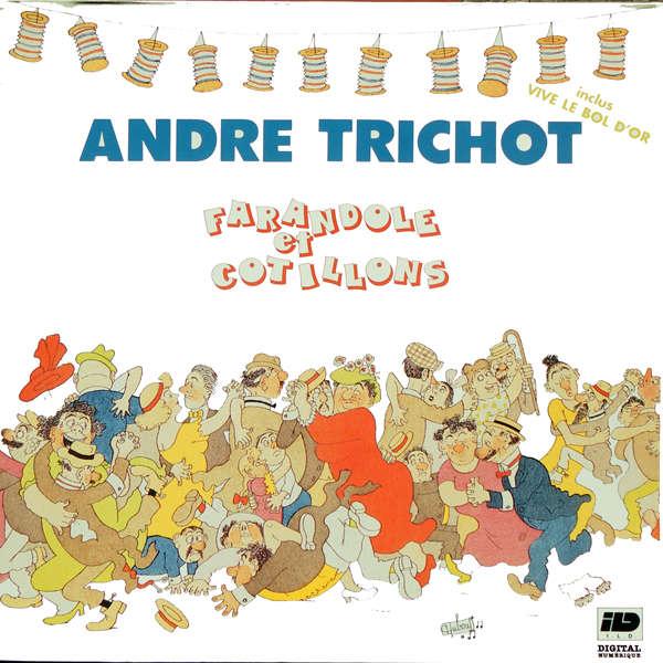 André Trichot farandole et cotillons