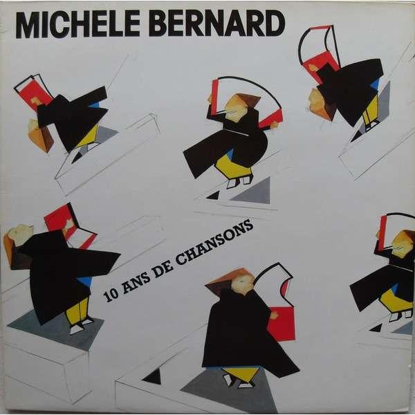 Michèle BERNARD 10 Ans De Chansons