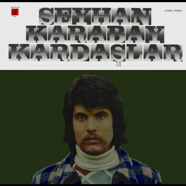 Seyhan Karabay & Kardaşlar (compilation)