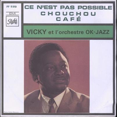 vicky et l'ochestre OK JAZZ Café / Chouchou