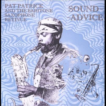 Pat Patrick & The Baritone Saxophone Retinue sound advice