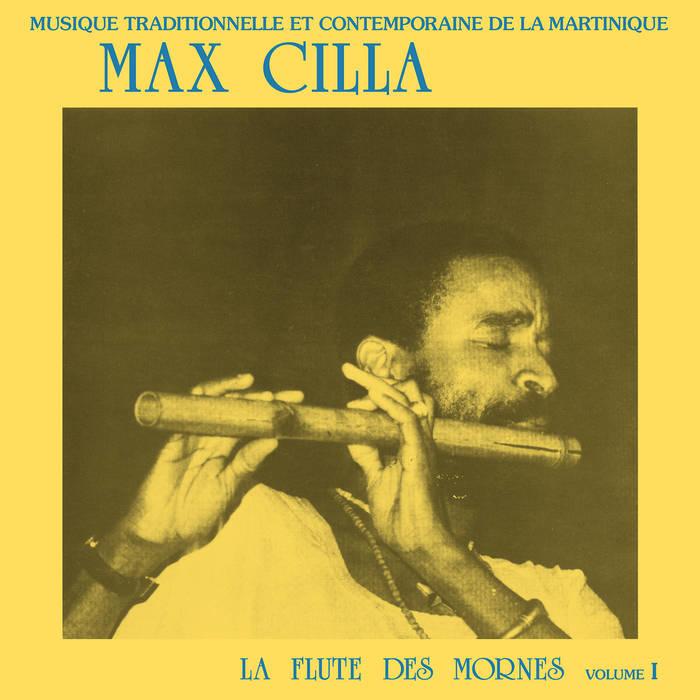 Max Cilla La Flute Des Mornes Volume 1