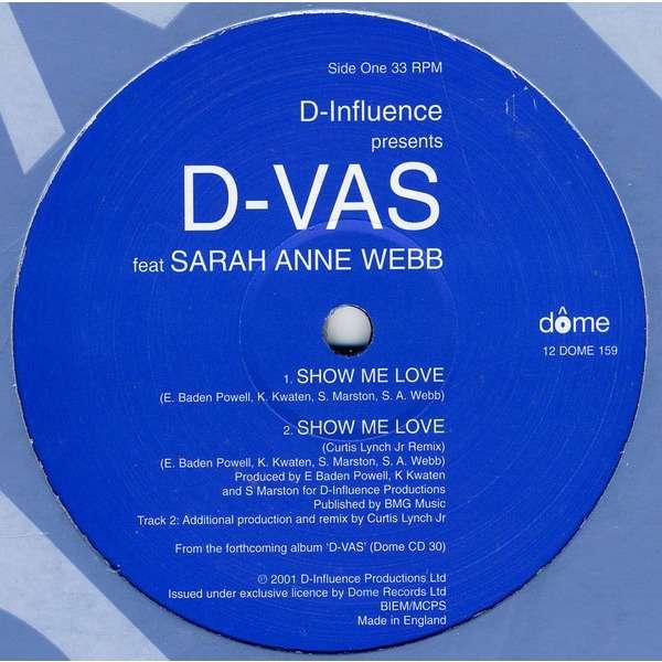 D'Influence presents D-Vas Show Me Love