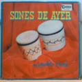 MIGUELITO CUNI - Sones de ayer - LP
