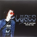 LYRES ‎ - Live At Cantones, Boston 1982 (lp) - 33T