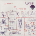 LYRES - A Promise Is A Promise (lp) - 33T