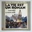 Philippe-Gérard - La Vie Est Un Roman - LP