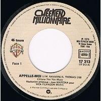 WEEK-END MILLIONNAIRE APPELLE-MOI / HELLO