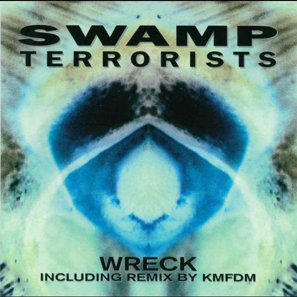 SWAMP TERRORISTS Wreck