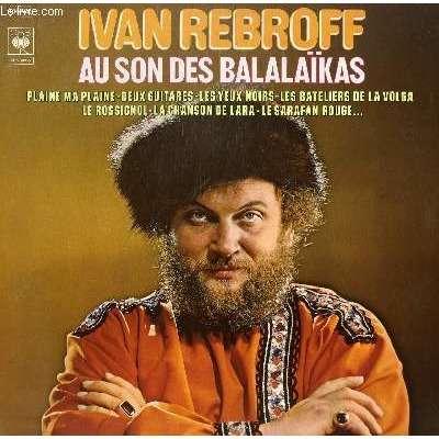 Rebroff. Ivan AU SON DES BALALAIKAS