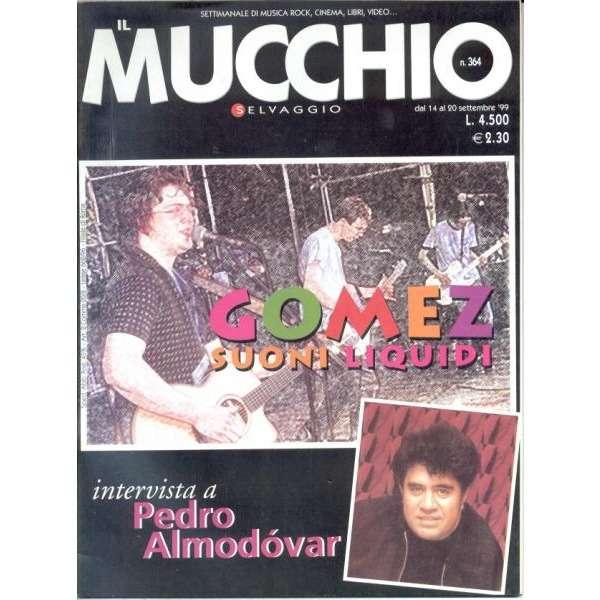 Gomez Mucchio Selvaggio (N.364 20.09.1999) (Italian 1999 Gomez front cover magazine)