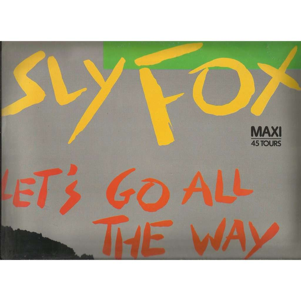 Sly FOX let's go all the way / como tu te llama (what is your name) /  instru