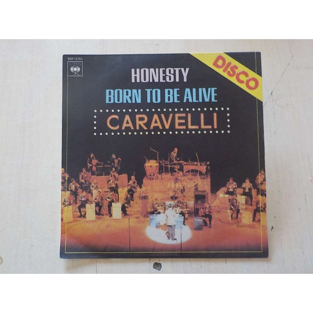 caravelli disco honesty / born to be alive