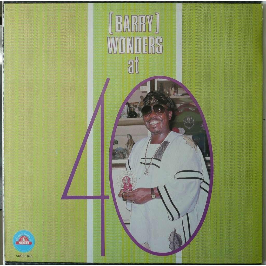 Chief Dr. Sikiru Ayinde Barrister Barry Wonder at 40