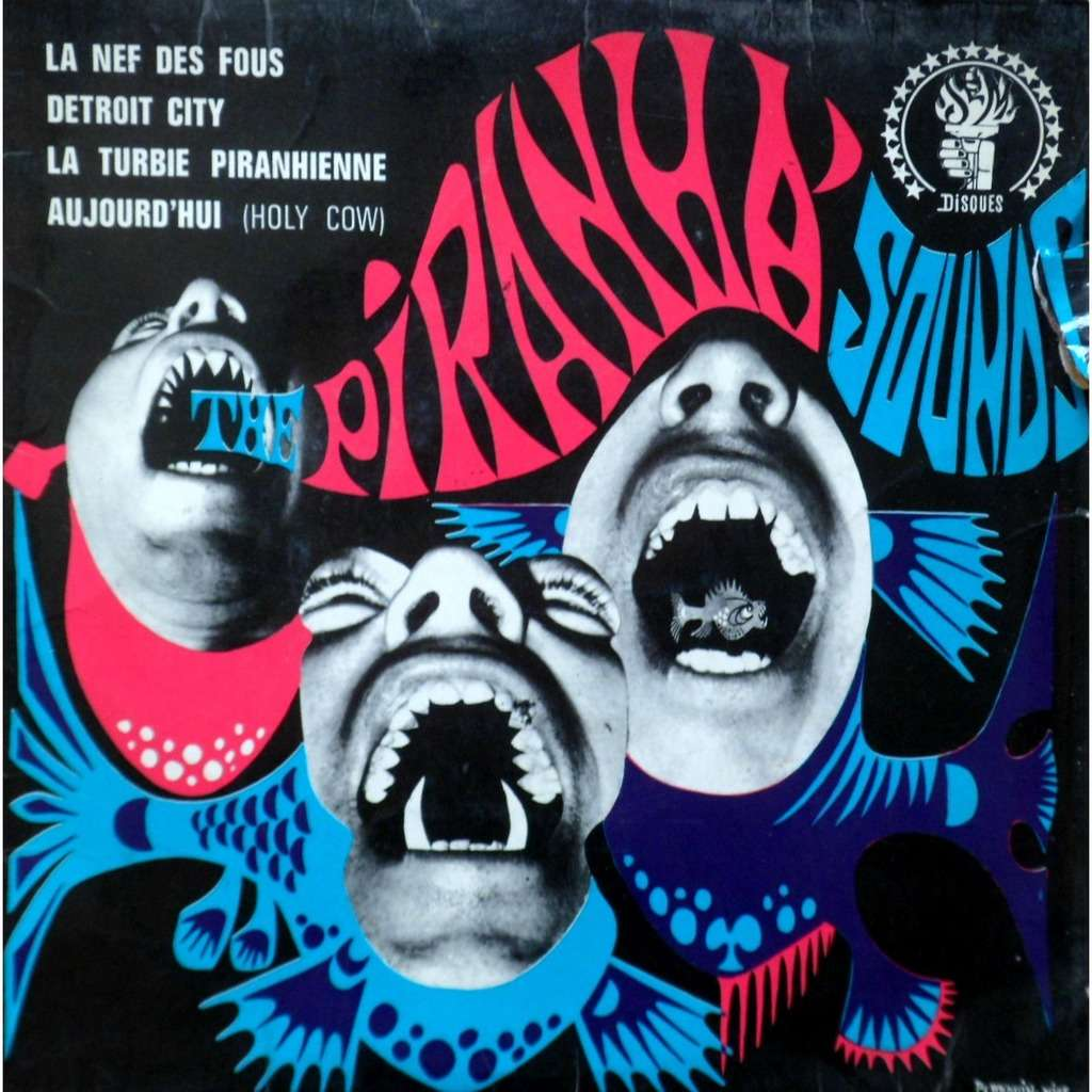 THE PIRANHA SOUNDS / JEAN PIERRE MASSIERA LA NEF DES FOUS + 3