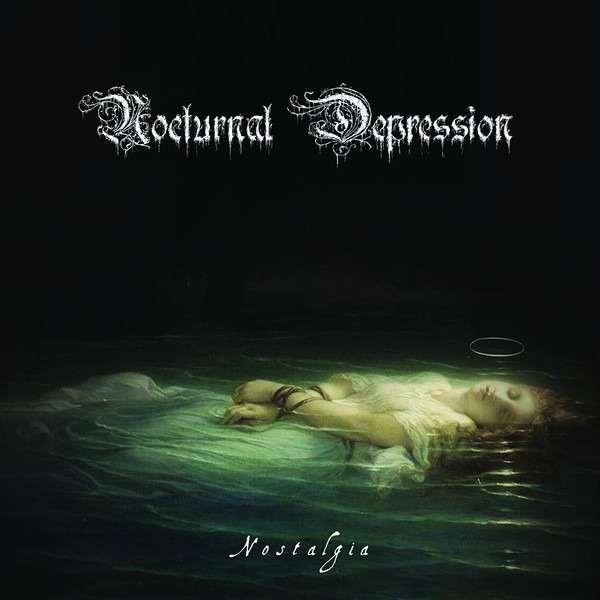 NOCTURNAL DEPRESSION Nostalgia
