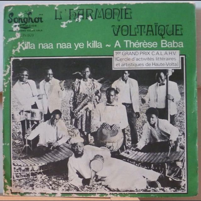 L'HARMONIE VOLTAIQUE Killa naa naa ye killa / A Therese Baba