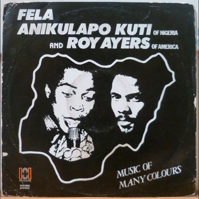 FELA ANIKULAPO KUTI & ROY AYERS Music of many colours
