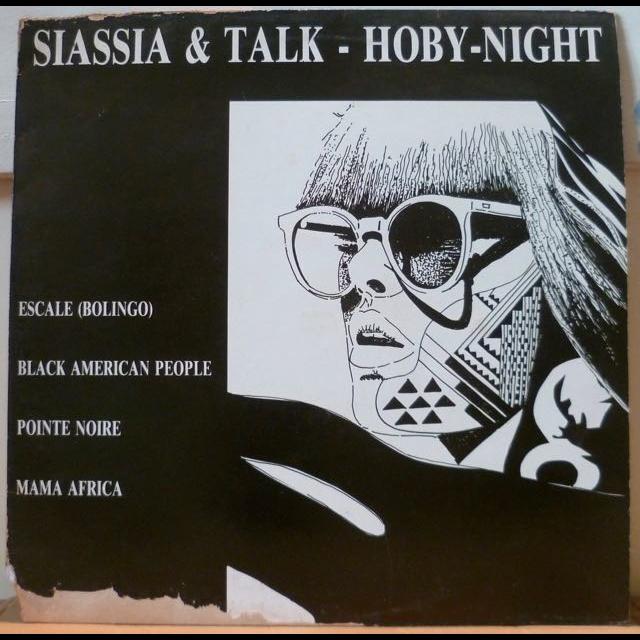 SIASSIA & TALK - HOBY - NIGHT S/T - Escale (bolingo)