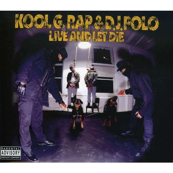 Kool G Rap & D J  Polo Live And Let Die (Special Edition Extended Play  Double Disc)