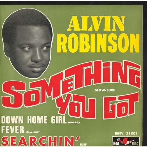 alvin robinson something you got