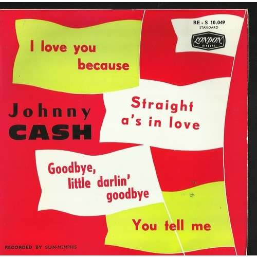 johnny cash i love you because